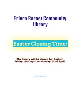 Easter, April 2019 – Closing Time – April 2019