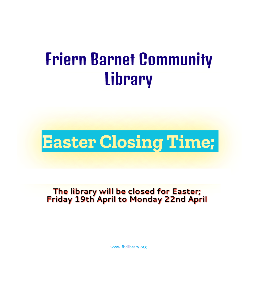 Easter, April 2019 – Closing Time – April 2019